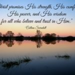 Christ promises His strength, His comfort