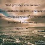 God provides what we need most