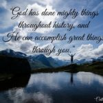 God has done mighty things throughout history