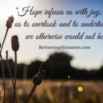 Hope infuses us with joy