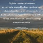 Scripture never guarantees us an easy path