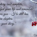 Your story isn't complete, so give God your life