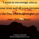 I want to encourage you to place your trust