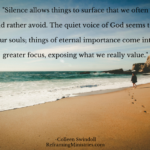 Silence allows things to surface