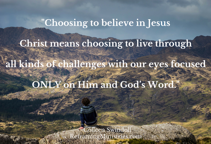 Choosing to believe in Jesus Christ