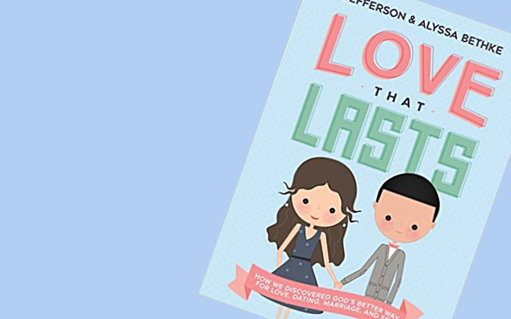 book: Love that Lasts by Jefferson & Alyssa Bethke